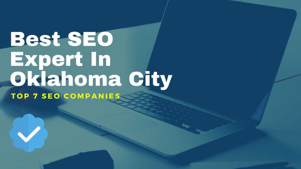 Best SEO Expert In Oklahoma City