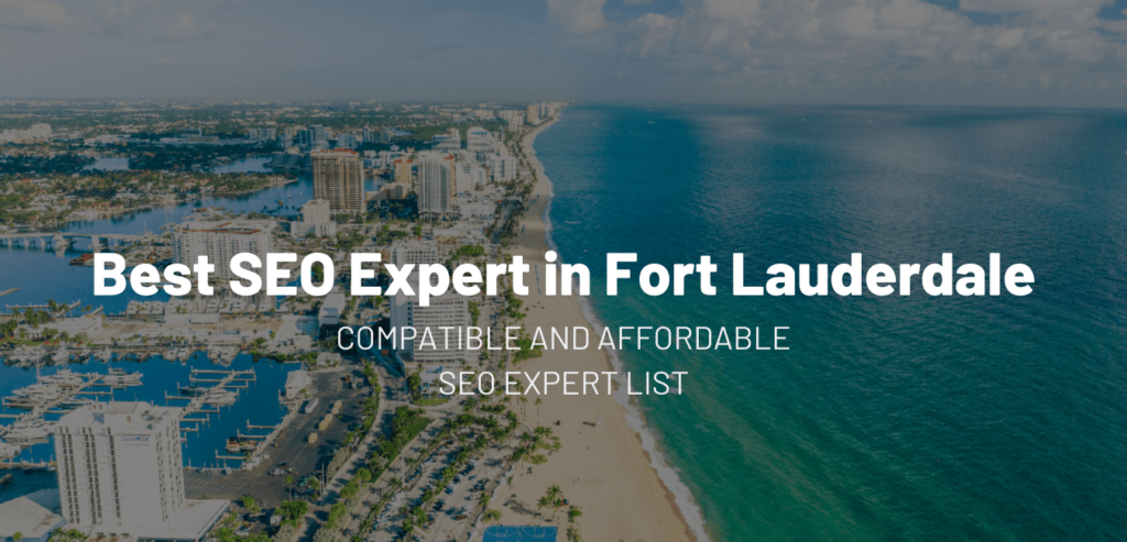 Best SEO Expert in Fort Lauderdale