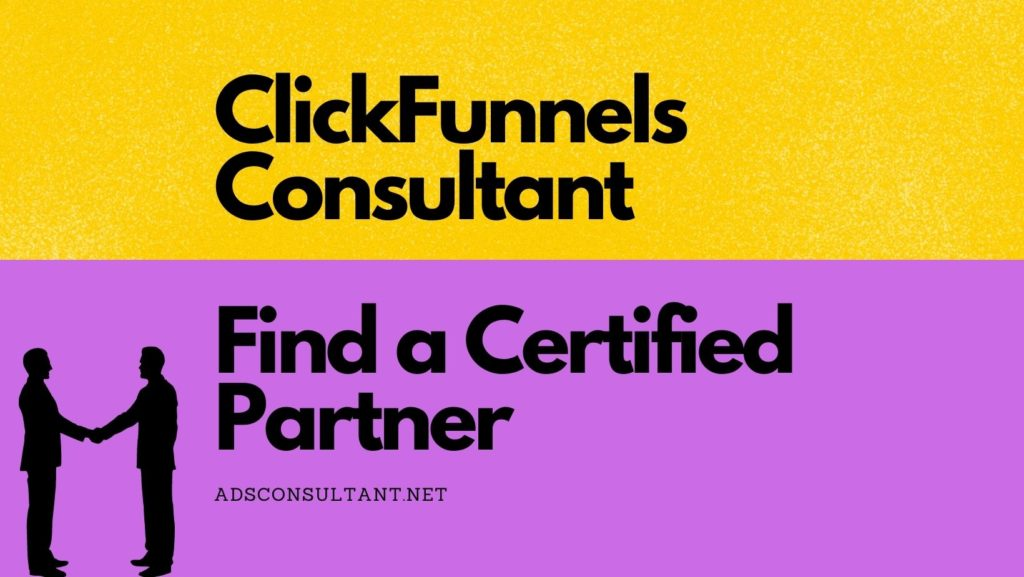 ClickFunnels Consultant: Find a Certified Partner
